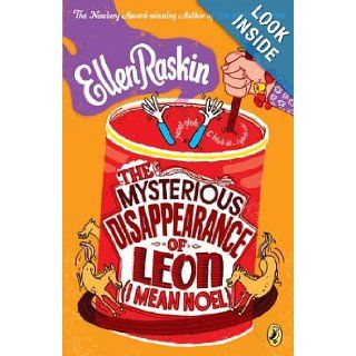 The Mysterious Disappearance of Leon (I Mean Noel): Ellen Raskin: 0971485768283:  Kids' Books