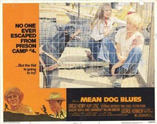 Mean Dog Blues Movie Poster (11 x 14 Inches   28cm x 36cm) (1978) Style A  (George Kennedy)(Kay Lenz)(Scatman Crothers)(Gregg Henry)(Gregory Sierra)(Tina Louise)   Prints