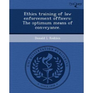 ethical law enforcement essay This unique collection of essays covers many of the important facets of law  enforcement ethics, including the selection, training, and supervision of officers.
