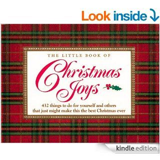 The Little Book of Christmas Joys: 432 Things to Do for Yourself and Others that Just Might Make this the Best Christmas Ever eBook: H. Jackson Brown, Rosemary Brown, Kathy Peel: Kindle Store