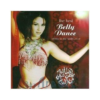 Best Belly Dance Album in the World Ever: Music