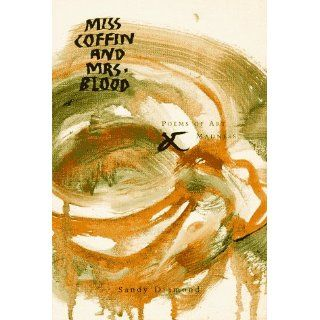 Miss Coffin and Mrs. Blood: Poems of Art and Madness: Sandy Diamond: 9780887391040: Books