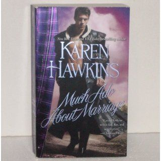 Much Ado About Marriage: Karen Hawkins: 9781439187609: Books