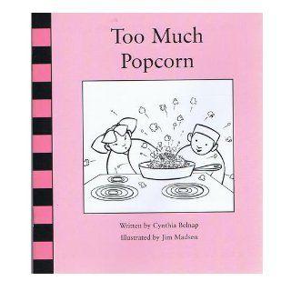 Too Much Popcorn (41): Cynthia Belnap: 9780201329605: Books