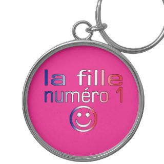 La Fille Numéro 1   Number 1 Daughter in French Key Chains