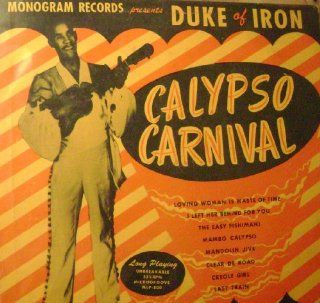 "Duke Of Iron Calypso Carnival 10"" LP: Music"