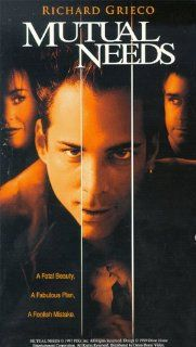 Mutual Needs [VHS]: Eric Scott Woods, Tricia Lee Pascoe, Karl Bury, Laura Rogers, Rochelle Swanson, Sydney Coale, Kimberly Kelley, David Andriole, Richard Grieco, Charlotte Lewis, Dee Wallace, Christopher Atkins, Robert Angelo, Brian J. Smith, Marc L. Gree