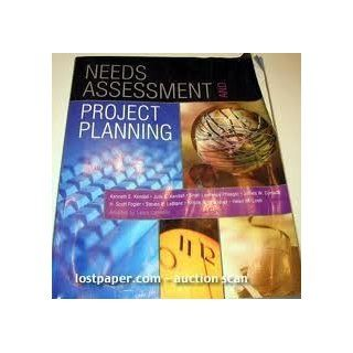 Needs Assessment and Project Planning (9780536603890): Kendall Kendall: Books