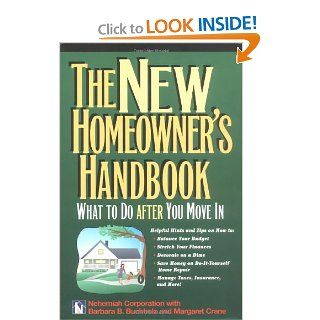 The New Homeowner's Handbook: What to Do After You Move in: Nehemiah Corporation, Barbara Ballinger Buchholz, Margaret Crane: 9780793138180: Books