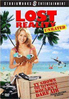 National Lampoon's Lost Reality: Abdul Malik Abbott, Monique Alexander, David M. Barsky, Patrick DeLuca, Devon, Jake Downey, Kami Herrington, Kymberly Jane, Ron Jeremy, Brian Oliver, Lance Ozanix, Charlie Recksieck, Camie Holmes, Danny Wolf, David Pleg