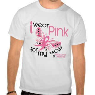 Breast Cancer I WEAR PINK FOR MY MOM 45 Tee Shirts