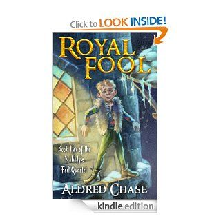 Royal Fool (Nobody's Fool Quartet)   Kindle edition by Aldred Chase. Science Fiction, Fantasy & Scary Stories Kindle eBooks @ .