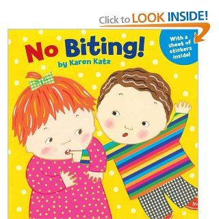 No Biting!: Karen Katz: 9780448455815: Books