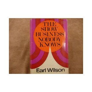 The Show Business Nobody Knows: Earl Wilson: Books