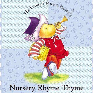 Land of Milk & Honey: Nursery Rhyme Thyme: Music