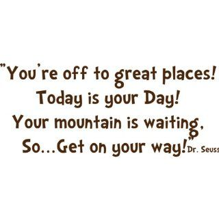 You're off to Great Places Today is your dayDr Seuss Decorative Vinyl Wall Quote, Brown   Nursery Wall D?cor