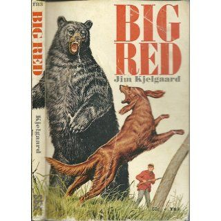 Big Red: The Story of a Champion Irish Setter and a Trapper's Son Who Grew Up Together, Roaming the Winderness: Jim Kjelgaard, Bob Kuhn: 9780823423910:  Children's Books