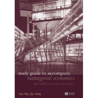 Study Guide to Accompany Managerial Economics (9781405181594): Ivan Png, Dale Lehman, Joy Cheng: Books