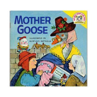 MOTHER GOOSE illustrated by Aurelius Battaglia (A Random House BEST BOOK CLUB EVER Selected Edition): Aurelius Battaglia: Books