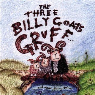 Three Billy Goats Gruff & Other Furry Tails: Music