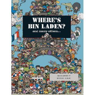Where's Bin Laden?: and many others.: Daniel Lalic: 9781741103328: Books