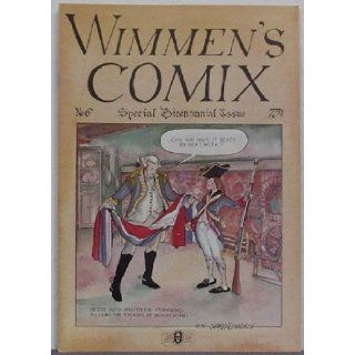 Wimmen's Comix 6: Melinda Gebbie, Trina Robbins, Roberta Gregory, Michele Brand, Sharon Rudahl, Joyce Farmer Sutton, Shary Flenniken, Terry Richards, Shelby Sampson, Margery Peters and others: Books