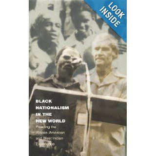 Black Nationalism in the New World: Reading the African American and West Indian Experience (Latin America Otherwise): Robert Carr: Books