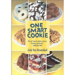 One Smart Cookie: Julie Van Rosendaal: 9780968756300: Books