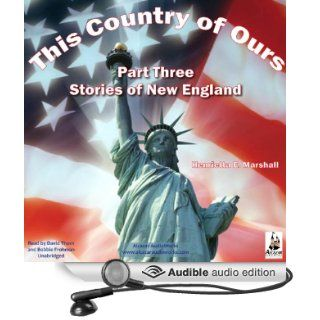This Country of Ours, Part 3 (Audible Audio Edition): Henrietta Marshall, David Thorn, Bobbie Frohman: Books