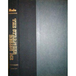 The Stranger Beside Me Ann Rule 9780393013993 Books