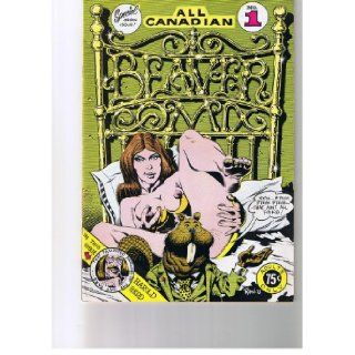 All Canadian Beaver Comics #1: Rand Holmes and others: Books