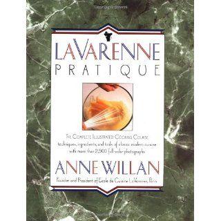 La Varenne Pratique Anne Willan 9780517573839 Books