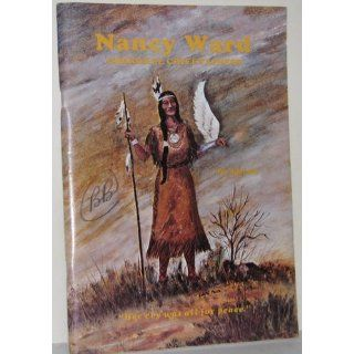 Nancy Ward / Dragging Canoe: Cherokee Chieftainess / Cherokee Chickamauga War Chief: Pat Alderman: 9780932807052: Books