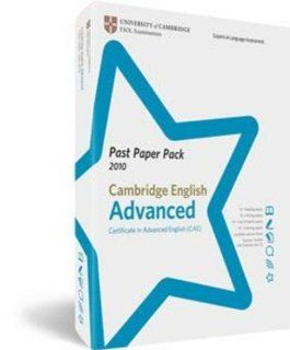 Past Paper Pack, Cambridge English Advanced 2010: Certificate in Advanced English (CAE) (9781907870019): University of Cambridge ESOL Examinations: Books