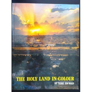 The Holy Land in Colour: Sami Awwad: Books