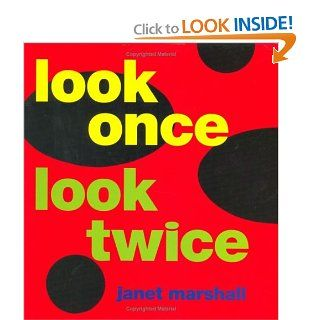 Look Once, Look Twice: Janet Perry Marshall: 9780395716441: Books