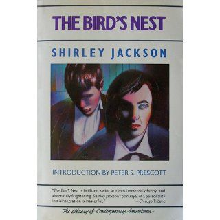 The Bird's Nest (The Arbor House Library of Contemporary Americana): Shirley Jackson: 9780877958338: Books