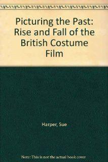 Picturing the Past (9780851704487): Sue Harper: Books