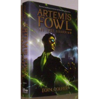 Artemis Fowl The Last Guardian: Eoin Colfer: 9781423161615: Books