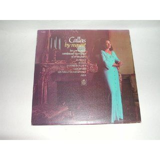 Callas By Request: Her Previously Unreleased Recordings of Arias (Vinyl Lp): Maria Callas: Music