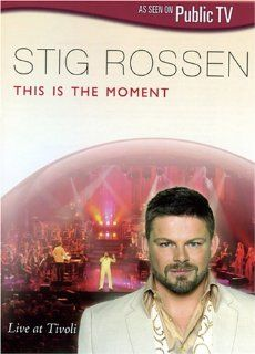 Stig Rossen: This Is the Moment: Trine Gadeberg, Thomas Jaque, Per Kamp, Kalle Magnusson, Chamberchoir Orchestra, The Ladies In Red, Susanne Palsboll, Christina Boelskifte, Pernille Dan Christensen, Stig Rossen, Tom Jensen, Ian McGarry: Movies & TV