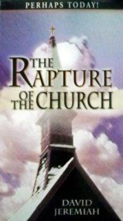 The Rapture of the Church, Perhaps Today David Jeremiah Movies & TV
