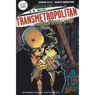 Transmetropolitan, Vol. 1: Back on the Street (9781401220846): Warren Ellis, Darick Robertson: Books