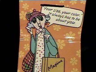 1MAX1340 Your size, your color. It always has to be about you. Hallmark Maxine Gift Bag.   Gift Wrap Bags