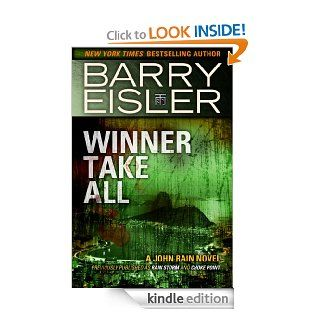 Winner Take All (previously published as Rain Storm/Choke Point) (John Rain) eBook: Barry Eisler: Kindle Store