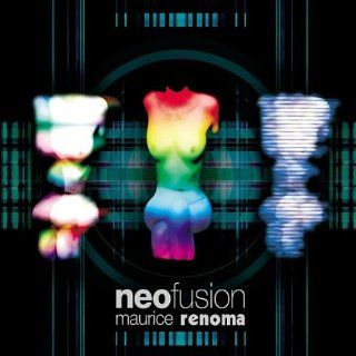 Neo Fusion   Maurice Renoma (CD plus DVD: Music
