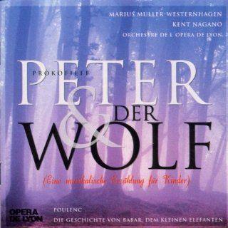 Prokofieff Peter und der Wolf Eine musikalische Erz�hlung f�r Kinder: Music