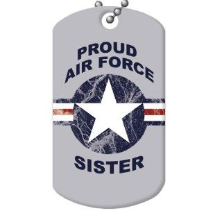 Proud Air Force Sister Dog Tag and Chain: Everything Else