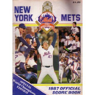 New York Mets 1987 Official Score Book (Vol. 26 No. 1) Jay Horwitz Books