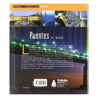 Puentes del mundo (Arquitectum) (Spanish Edition): Inc. Susaeta Publishing: 9788499281032: Books
